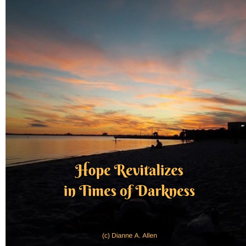 Hope Revializes in Time of Darkness